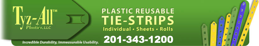 Tyz-All Plastics, LLC - Plastic Reusable Tie-Strips